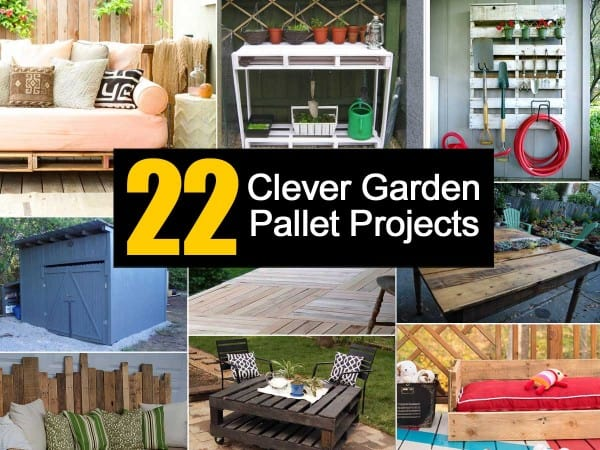 22 Clever Garden Pallets Projects