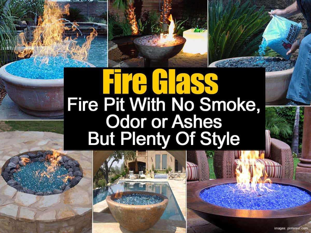 - Fire Glass - No Smoke Odor Or Ashes And Plenty Of Style