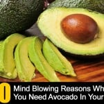 10 Mind Blowing Reasons Why You Need Avocado In Your Life