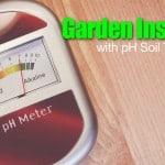 Garden Insurance with PH Soil Testing